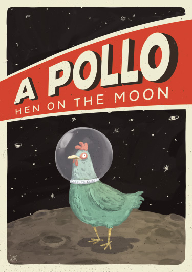 A3 sized Poster 'A Pollo – Hen On The Moon', available in my shop